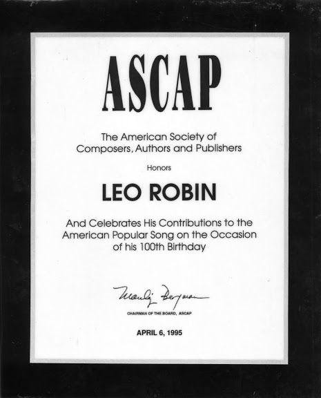 Special award from the American Society of Composers, Authors and Publishers (ASCAP) honoring Leo Robin's legacy on the occasion of his 100th Birthday in 1995 for his