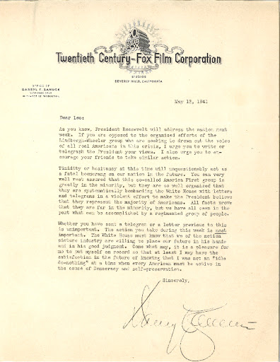 Darryl Zanuck,  Chief Executive of Twentieth Century Fox, sent this letter to Leo on May 13, 1941 urging him to write to FDR.