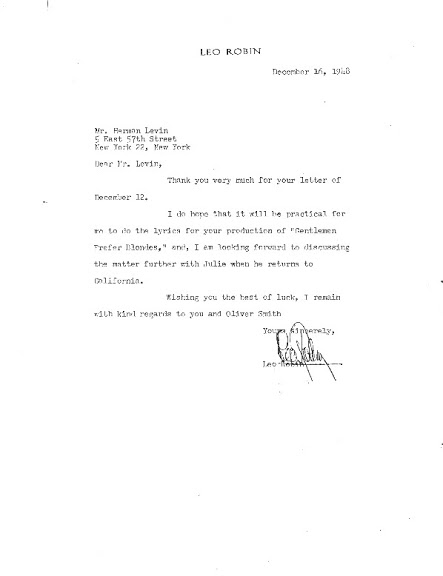 Behind the Scenes:  Four days later, Leo Robin replied, favorably, to Herman Levin, to discuss writing the lyrics for Gentlemen Prefer Blondes.