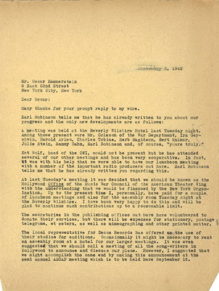 "Letter from Leo to Oscar Hammerstein, II, dated September 3, 1943, bringing Oscar up to speed on the West Coast Branch's search for songs to support the war effort. Leo also tells Oscar that the West Coast Branch has officially decided to call themselves ""the Hollywood Office of the Music War Council of the American Theatre Wing."""