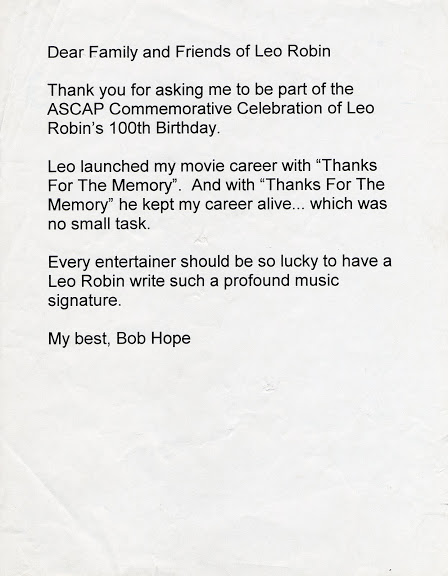 Typewritten tribute from Bob Hope on the occasion of Leo Robin's 100th Birthday.