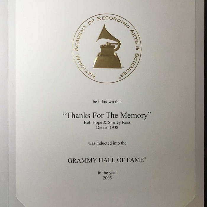 Grammy Hall of Fame. National Academy of Recording Arts & Sciences made it known that Bob Hope and Shirley Ross' recording of